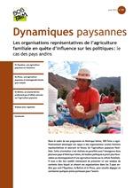 Les organisations représentatives de l'agriculture familiale en quête d'influence sur les politiques : le cas des pays andins