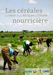 Les Céréales au coeur d'une Afrique de l'Ouest nourricière