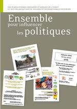 Ensemble pour influencer les politiques