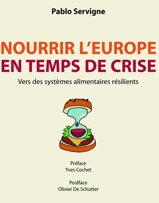 Réflexion sur l'alimentation « Nourrir l'Europe en temps de crise »