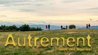Avant-première du film Autrement (avec des légumes) le 14 février