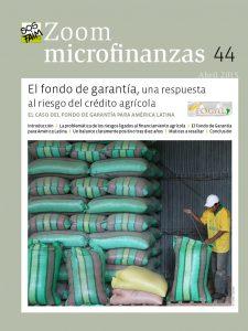 El fondo de garantía, una respuesta al riesgo del crédito agrícola