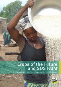 Crops of the future and SOS Faim