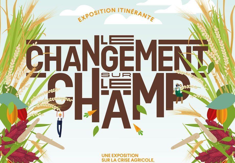 EXPOSITION « Le changement sur le champ »